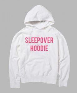 sleepover hoodie