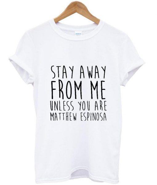 https://cdn.shopify.com/s/files/1/0985/5304/products/stay_away_from_me_matt_espinosa.jpeg?v=1448643730