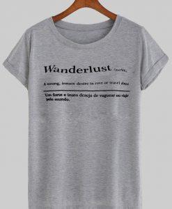wanderlust  T shirt