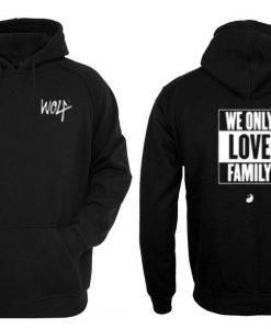 we only hoodie