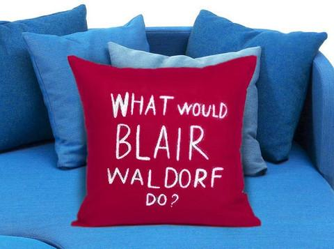 https://cdn.shopify.com/s/files/1/0985/5304/products/what_would_blair_waldorf_do_pillow_case.jpeg?v=1448642448
