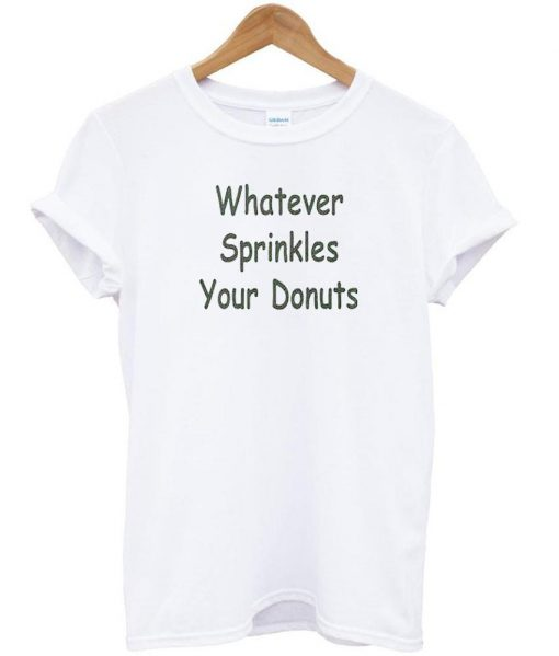https://cdn.shopify.com/s/files/1/0985/5304/products/whatever_sprinkles_tshirt_1e9050e5-61fb-421e-a50d-e2d77e36f588.jpg?v=1472803442
