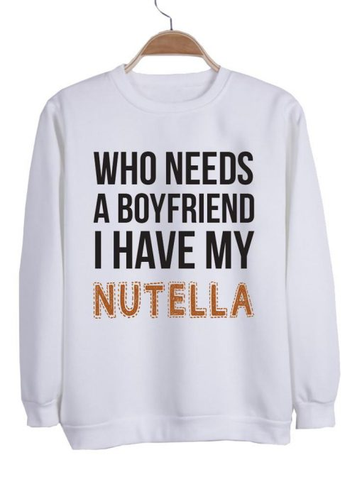https://cdn.shopify.com/s/files/1/0985/5304/products/who_needs_a_boyfriend_ahave_my_nutella_switer_putih1.jpg?v=1458027927
