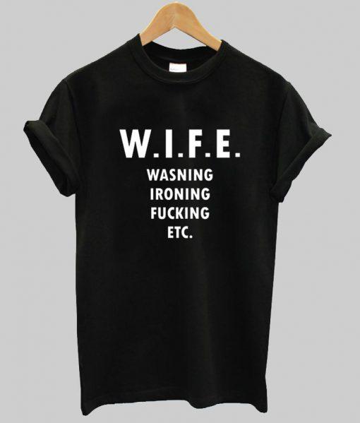 https://cdn.shopify.com/s/files/1/0985/5304/products/wife_tshirt.jpg?v=1461138700