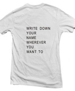write down back T shirt