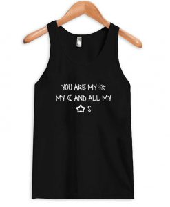 you are my sun tanktop