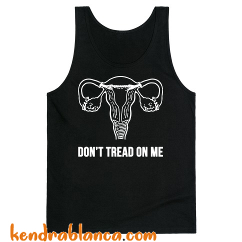 Don't Tread On Me (Pro-Choice Uterus) Tank Top (KM)