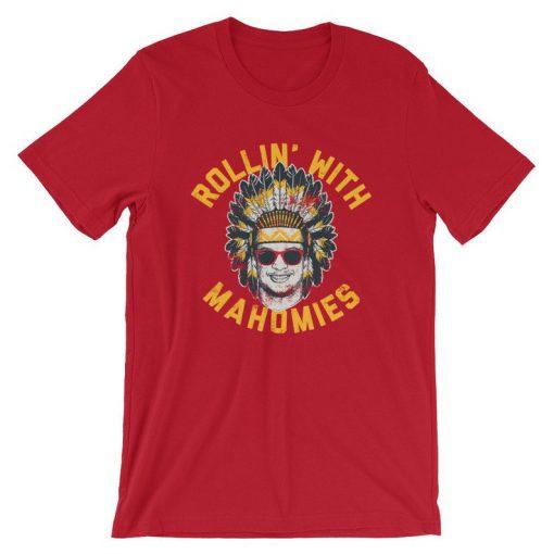 Rollin' With Mahomies T Shirt (KM)