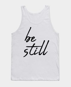 Be still Tank Top KM