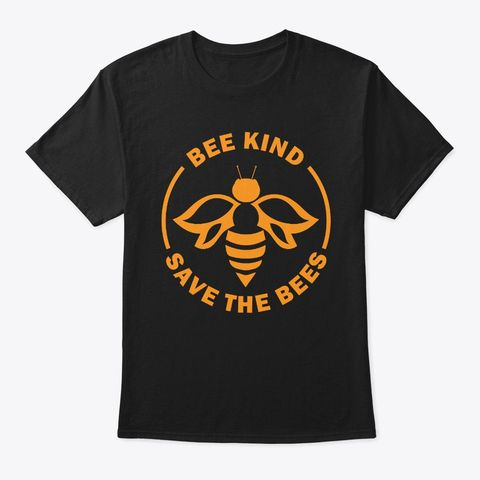 Bee Kind Save Bees T Shirt KM