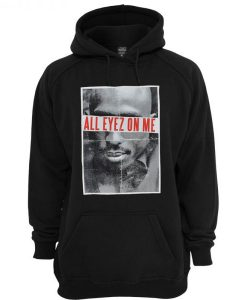 All Eyez On Me 2Pac Hoodie KM