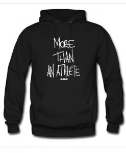 More Than An Athlete Hoodie KM