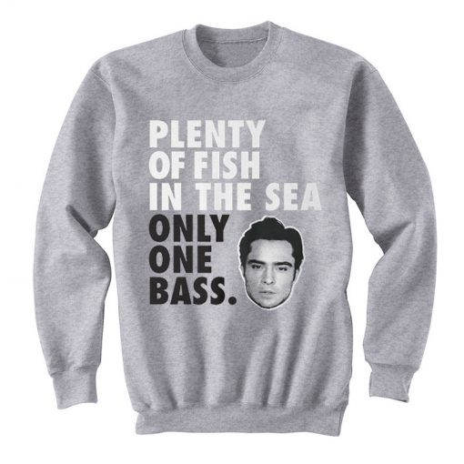 Plenty Of Fish In The Sea Only One Bass Sweatshirt KM