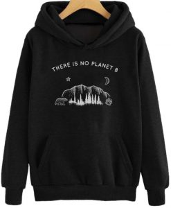 There is No Planet B Hoodie KM