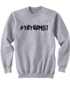 #YAYHAMLET Sweatshirt KM