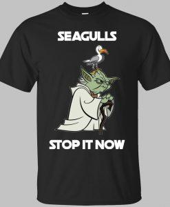 Yoda Seagulls Stop IAt Now T-Shirt KM
