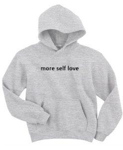 More Self Love Hoodie KM