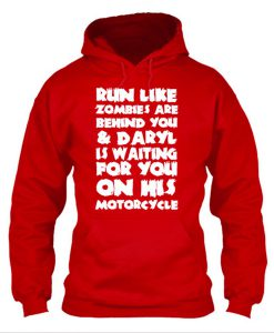 Run Like Zombies Are Behind You Hoodie KM