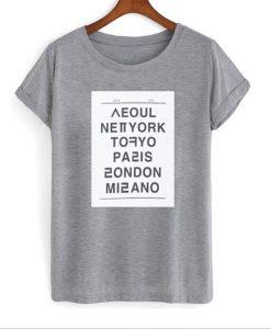Seoul NewYork Tokyo Paris London Milano Unisex T Shirt KM