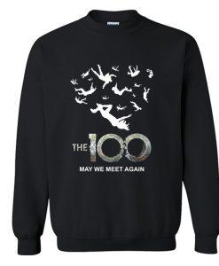 The 100 May We Meet Again Sweatshirt KM