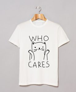 Who Cares Cat T-Shirt KM