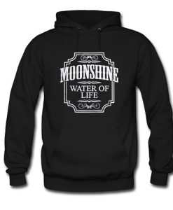 Moonshine Whiskey Water Of Life Hoodie KM
