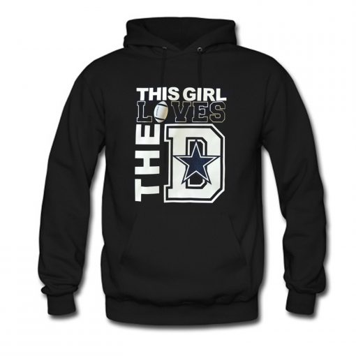 This girl loves the D Hoodie KM