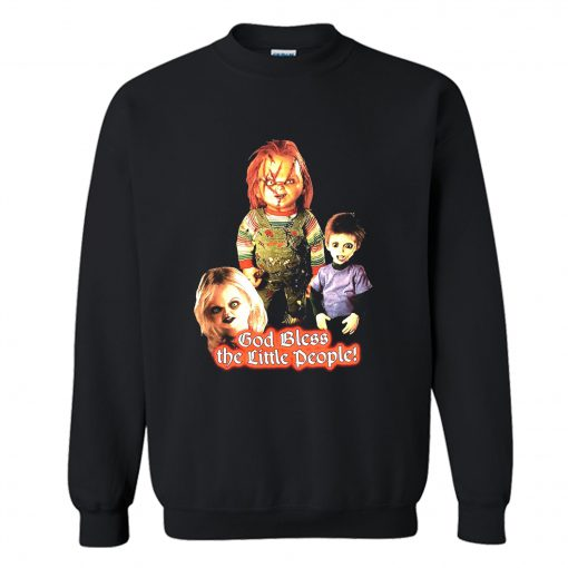 God Bless The Little People Sweatshirt (BSM)