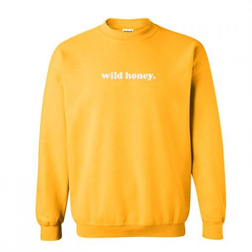 Wild Honey Sweatshirt KM