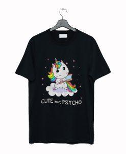 Unicorn cute but psycho T-Shirt KM